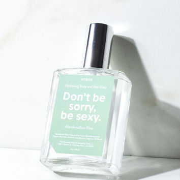 Don't be sorry be sexy.