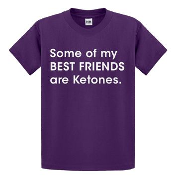 Youth Some of my Best Friends are Ketones Kids T-shirt