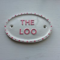 The Loo,Bathroom Sign
