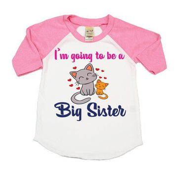 I'm Going To Be A Big Sister Kitties Cat Youth Raglan