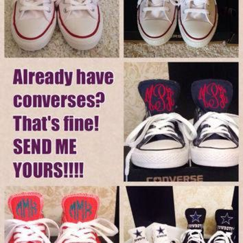 DCCKHD9 SEND ME YOUR Converses to Monogram
