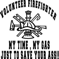 Volunteer Firefighter vinyl decal for car truck apparatus