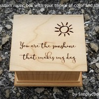 You are my sunshine, Mother's day, music box, wooden music box, custom made music box, personalized music box, valentine's day gift