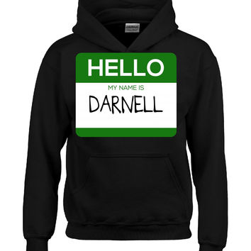 Hello My Name Is DARNELL v1-Hoodie