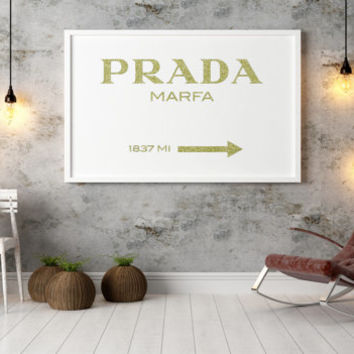 FASHION ART Fashion Print Prada  Marfa Print Prada Marfa Art Prada Marfa Decor Gossip Girl Fashion Art Fashion Print Bedroom Prada Sign
