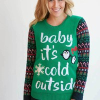 Baby It's Cold Outside Christmas Sweater