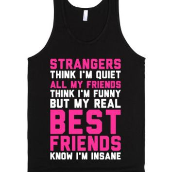 Best Friends Know I'm Insane-Unisex Black Tank