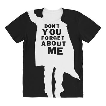 don't you forget about me 80's party music retro All Over Women's T-shirt