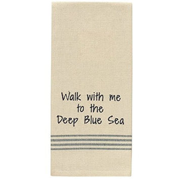 Walk With Me To The Deep Blue Sea - Cotton Kitchen Dish Towel with French Stripes