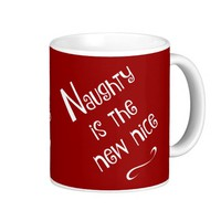 Naughty is the new nice! Cute holiday (anytime!) Classic White Coffee Mug