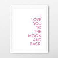 I love you to the moon and back printable art - minimalist print - minimalist poster - valentine's poster - valentine's download