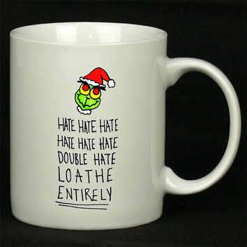 Loathe Entirely Christmas Grinch For Ceramic Mugs Coffee *
