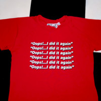 SWEET LORD O'MIGHTY! OOPS I DID IT AGAIN CROP TEE