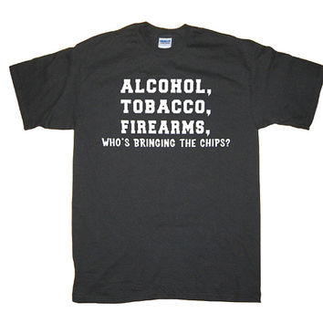 Alcohol Tobacco Firearms Chips Funny Redneck T-Shirt, More colors S M L XL 2X 3XL 4XL 5XL