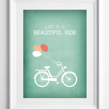 Printable Wall decor, printable wall art, quote poster, green bike poster, life is a beautiful ride, wall art, ALL SIZES, A3