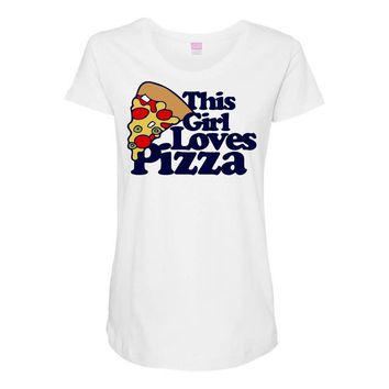this girl loves pizza Maternity Scoop Neck T-shirt