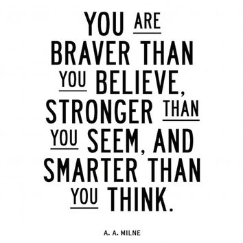 "Motivational Print Fitness Inspiration ""You Are Braver than You Believe"" AA Milne Quote Letterpress Art Office Inspiration Wisdom Quote"