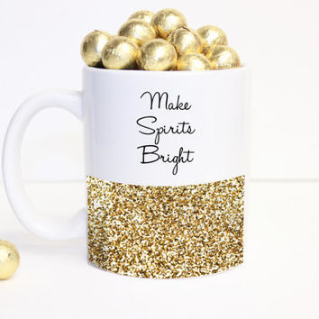 "glitter ""Making Spirits Bright"" Coffee Mug - Tea cup - Holiday Mug - cute gift - Christmas Present - holiday decor - Kate Spade Inspired"