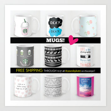 Free Shipping on Mugs & More at Cases By Kate - until 11/17! Art Print by Kate