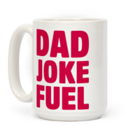 Dad Joke Fuel