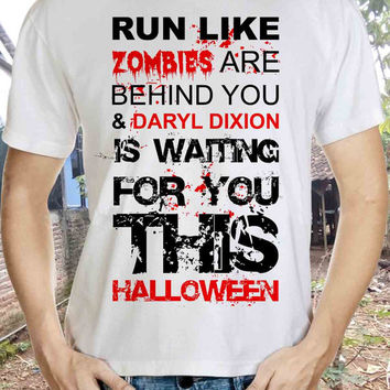 Daryl Holloween Tshirt Zombies Are Behind You & Daryl Dixion Is Waiting For You Tshirt