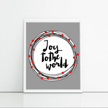 Joy to the world, Christmas wall decor art print poster, typographic print, red, white, black and grey holiday themed Christmas decor