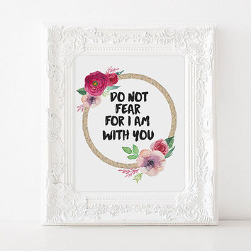 "Bible verse quote ""Do not fear for i am with you"" Home decor Family poster Gift idea Typography art room poster Bible verse poster Bible art"