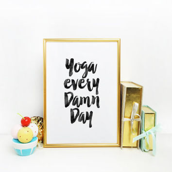 Wall Art,Inspirational Quote,Motivational Print,Gift For Her,Workout Print,Digital Art,Yoga Print,Fitness Quote,Funny Print,Wall Artwork