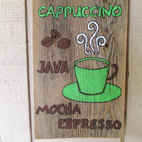 "Cappuccino Espresso Sign, Rustic Kitchen Sign, Cafe Wood Sign, Reclaimed Wood Sign, 17"" x 7"""