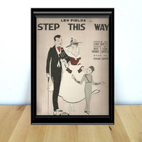Step This Way With Lew Fields, Piano Sheet Music {1916} Vintage Paper Ephemera