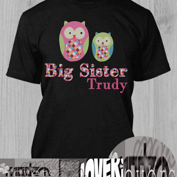 Big Sister owl TShirt Tee Shirts Black and White For Men and Women Unisex Size