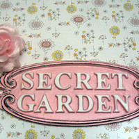 Secret Garden Gate Wall Plaque Sign Cast Iron French Paris Pretty Pink Letters White Oval Oblong Ornate Scroll Accented Porch Wall Door Sign
