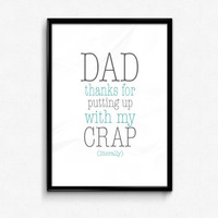 Dad thanks for putting up with my crap (literally) - Father's Day Print - Funny Father's Day - Fathers Day Gift - Funny Card - Dad Gift
