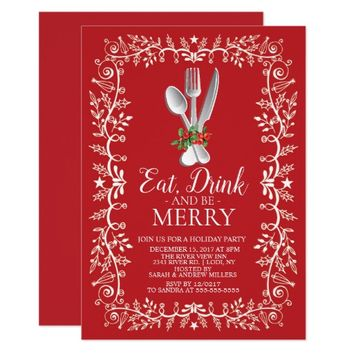 Eat, Drink & Be Merry Christmas Holiday Invitation