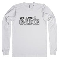 We Got Game-Unisex White T-Shirt