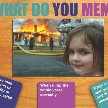 What Do You Meme?™