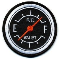 """Embroidered Iron On Patch - Fuel Gauge (Full Tank Empty Wallet) 3"""" Patch"""