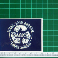 Karma What Goes Around Comes Around Sticker Decal