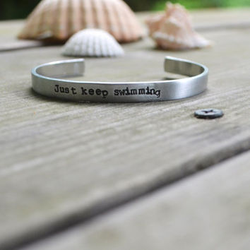 Just Keep Swimming Cuff Bracelet - Anchor - Nautical - Pop Culture - Movie - Quotes - Inspirational - For Her - Under 20