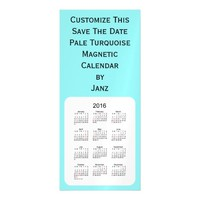 2016 Pale Turquoise Calendar by Janz 4x9 Magnet Magnetic Invitations