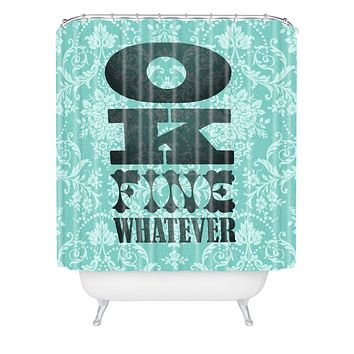 Nick Nelson Ok Fine Whatever Shower Curtain