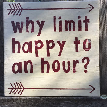 Bar Sign, Why Limit Happy To An Hour, Happy Hour, Bar Sign, Man Cave Sign