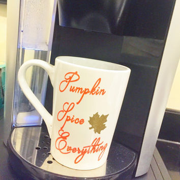 Pumpkin Spice Everything Fall coffee mug tea cup