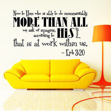 Wall Decal Bible Verse Psalm Ephesians 3:20 Now To Him Who Is Vinyl Sticker 3632