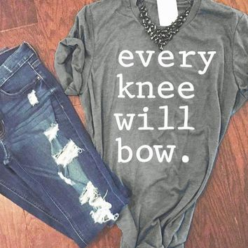 Every Knee Will Bow Tumblr Hipster Graphic T-Shirt Unisex 90s Gray Tops Aesthetic Grunge Clothes Tee Trendy Crewneck Style shirt