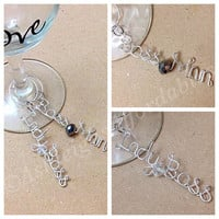Custom Wire Name Wine Glass Charms (MADE TO ORDER) Personalized Charm, Customizable Charm, Wine Bottle Charm, Bridesmaid Charms, Wire Word