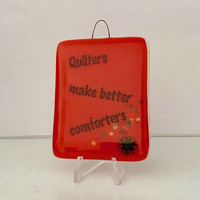 Design4Soul's Quilters Make Better Comforters Mini Stand-up Plaque