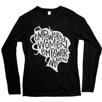 Empowered Women Empower Women -- Women's Long-Sleeve