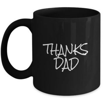 Best Dad Thanks Dad Father's Day Gift Coffee Mug