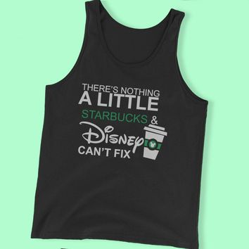 Theres Nothing Starbuck Disney Cant Fix Men'S Tank Top